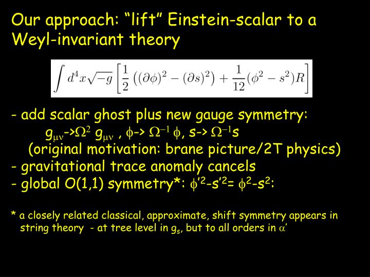 "Our approach: ""lift"" Einstein-scalar to a"