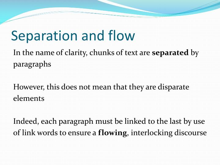 Separation and flow