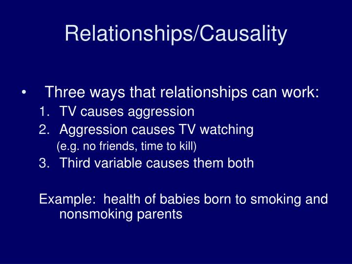 Relationships/Causality