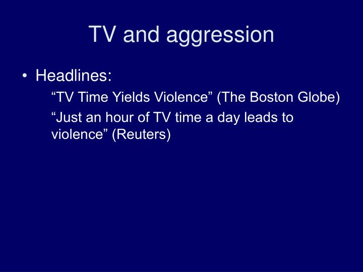 TV and aggression