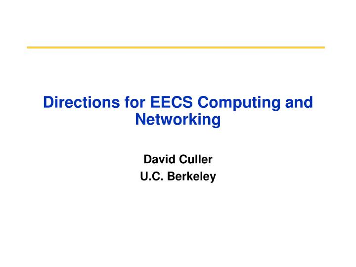 directions for eecs computing and networking n.