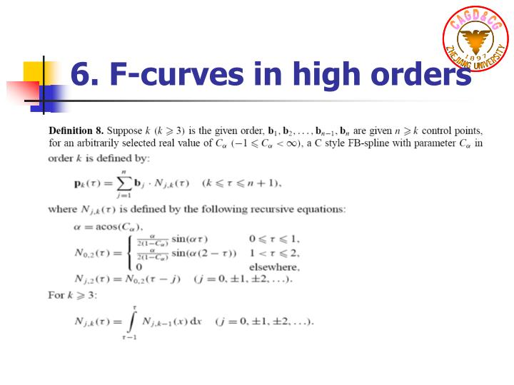 6. F-curves in high orders