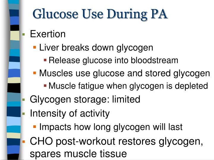Glucose Use During PA