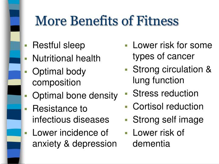 More benefits of fitness