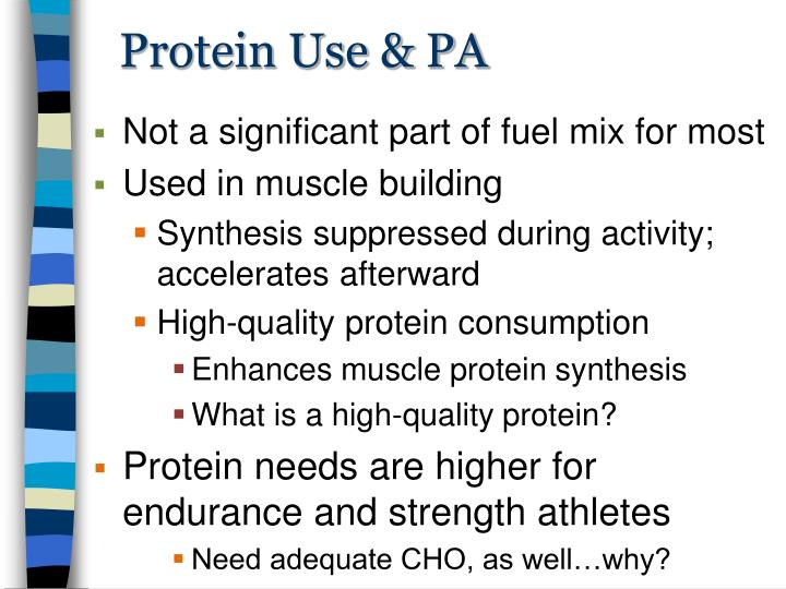 Protein Use & PA