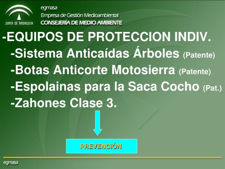 -EQUIPOS DE PROTECCION INDIV.