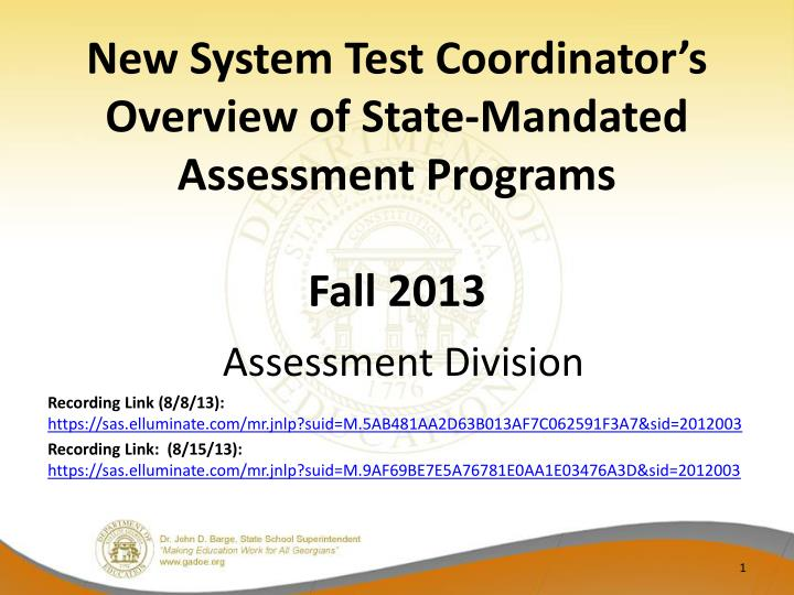 new system test coordinator s overview of state mandated assessment programs fall 2013 n.