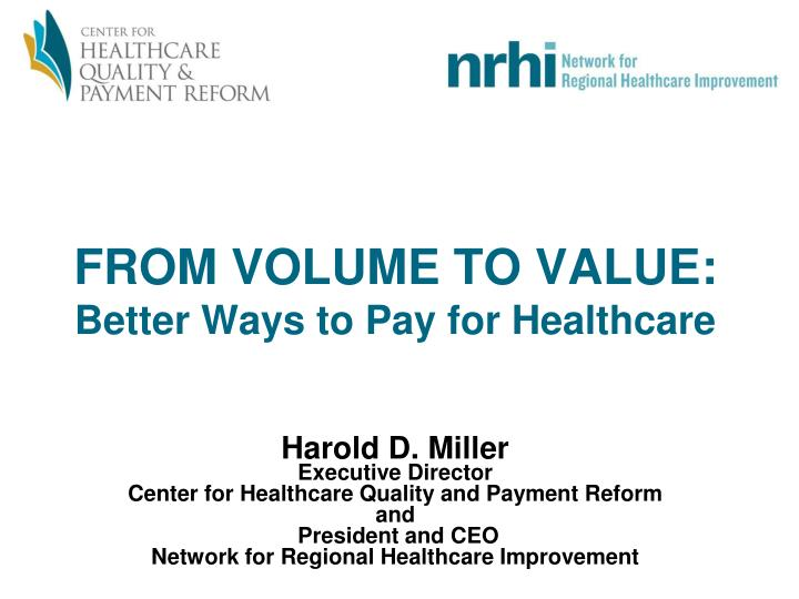 from volume to value better ways to pay for healthcare n.