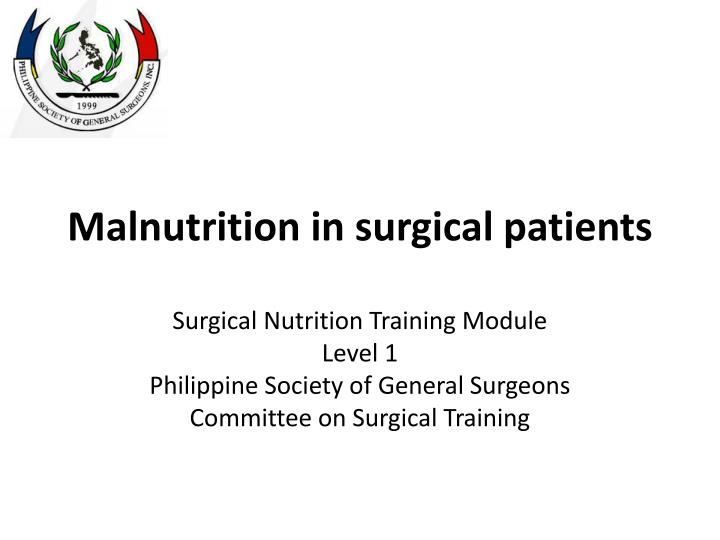 malnutrition in surgical patients n.