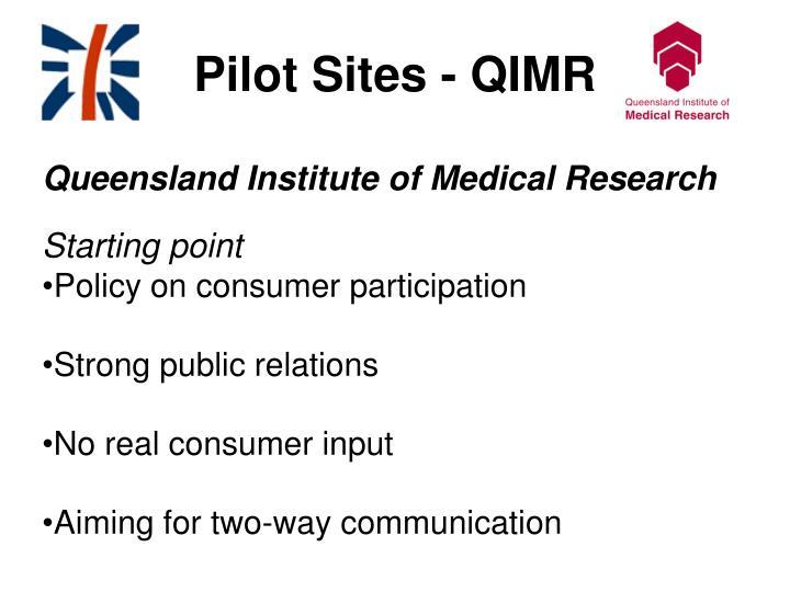 Pilot Sites - QIMR