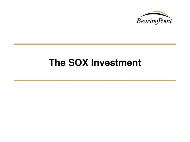 The SOX Investment