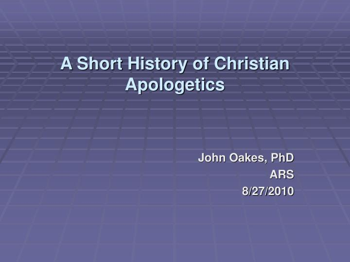 a short history of christian apologetics n.