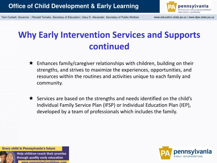 Why Early Intervention Services and Supports continued