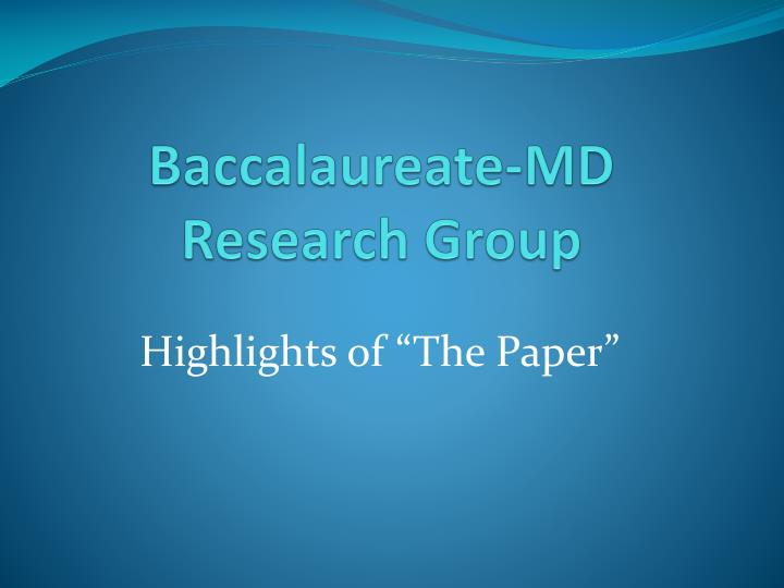 Baccalaureate md research group