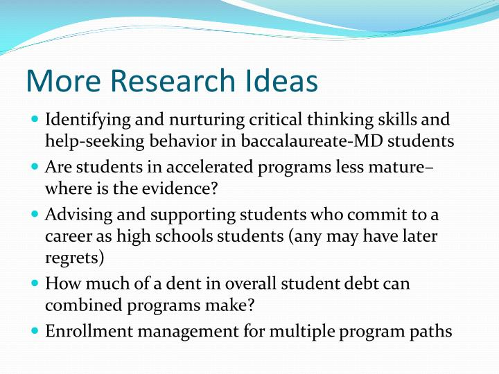 More Research Ideas