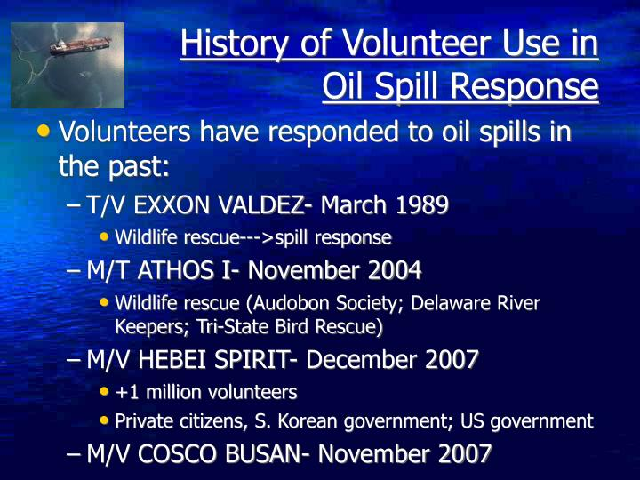 History of volunteer use in oil spill response