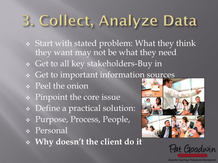 3. Collect, Analyze Data
