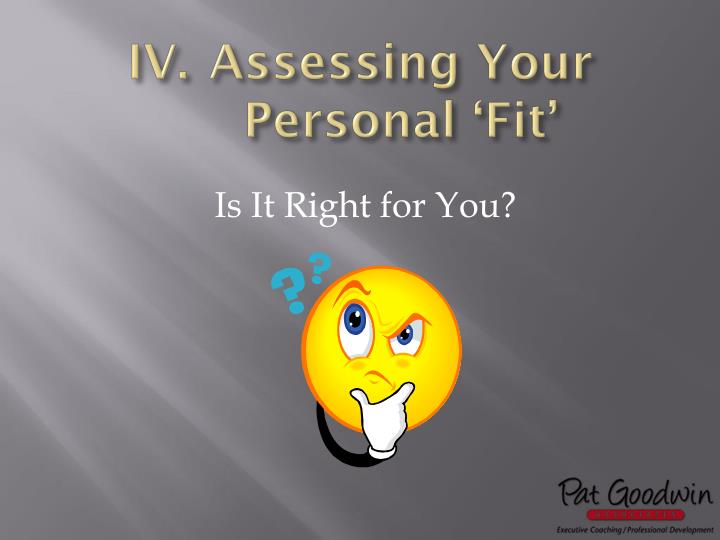 Assessing Your