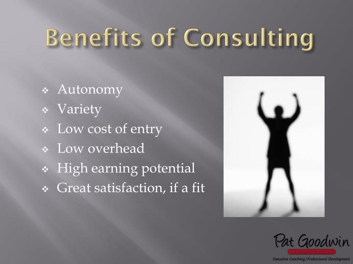 Benefits of Consulting