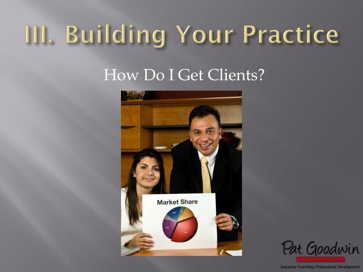 Building Your Practice