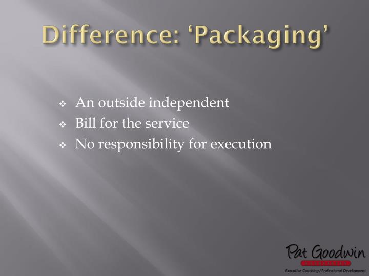 Difference packaging