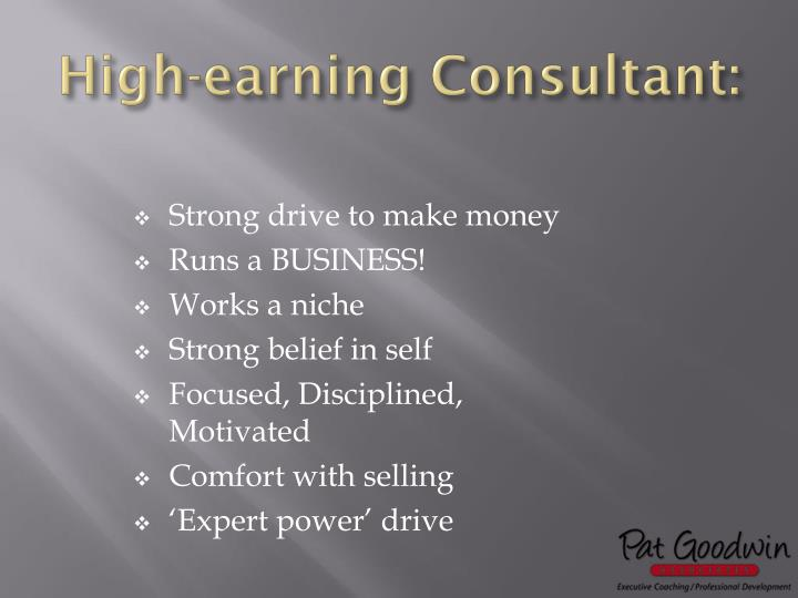 High-earning Consultant: