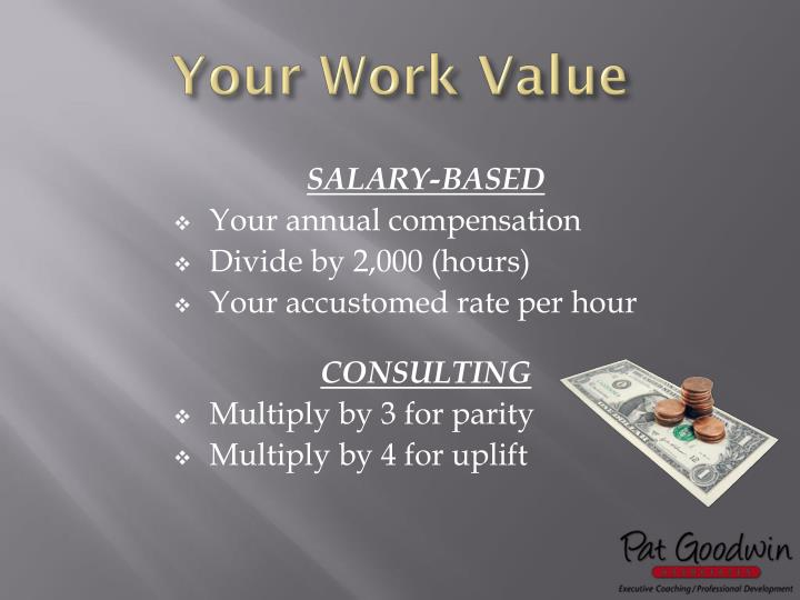 Your Work Value