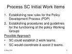 process sc initial work items