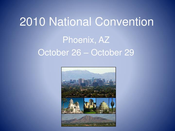 2010 national convention n.