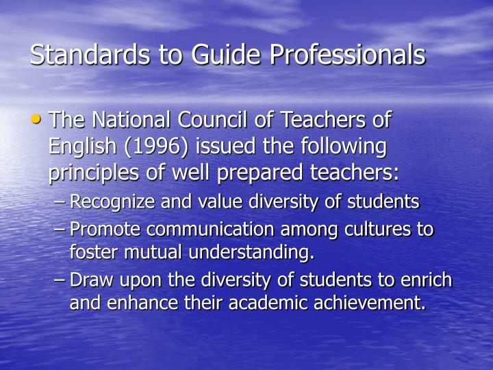 Standards to Guide Professionals