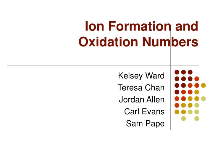 ion formation and oxidation numbers n.