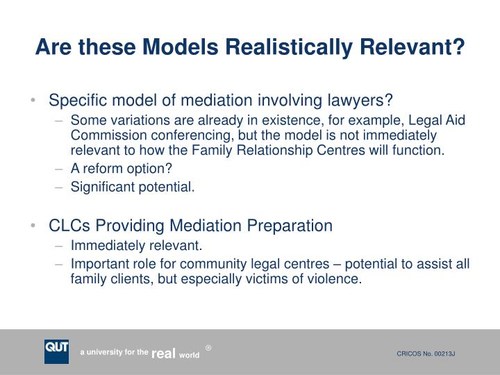 Are these Models Realistically Relevant?