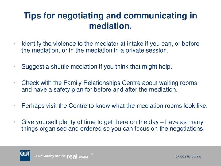 Tips for negotiating and communicating in mediation.