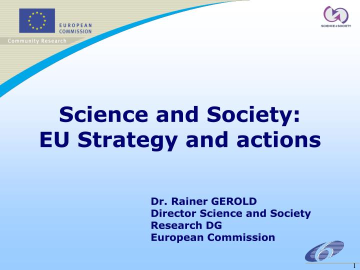 Science and society eu strategy and actions