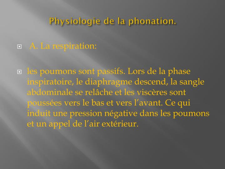 Physiologie de la phonation.