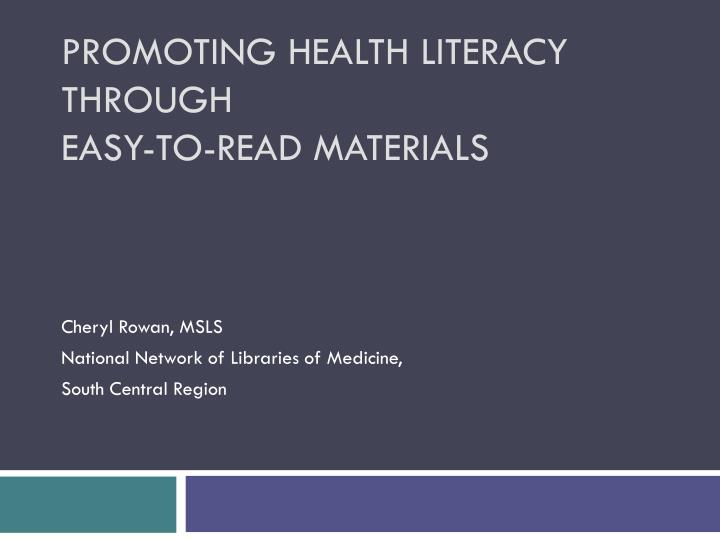 promoting health literacy through easy to read materials n.