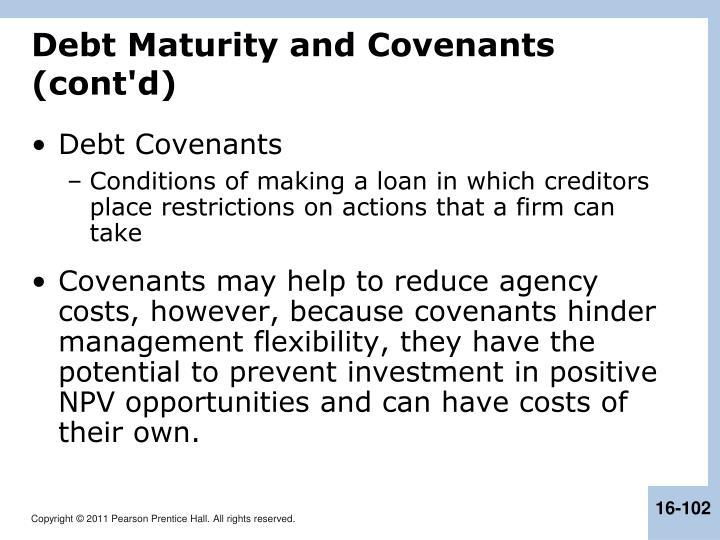 Debt Maturity and Covenants (cont'd)