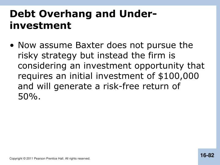 Debt Overhang and Under-investment