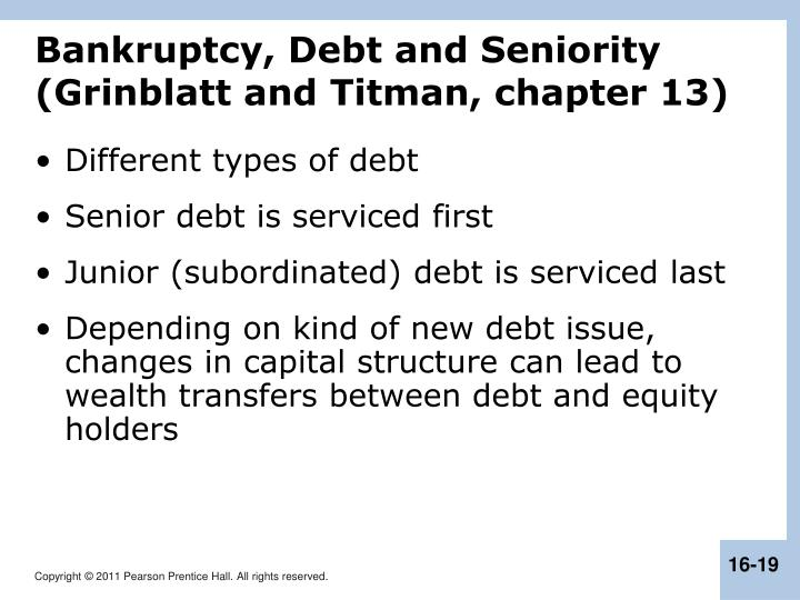 Bankruptcy, Debt and Seniority (