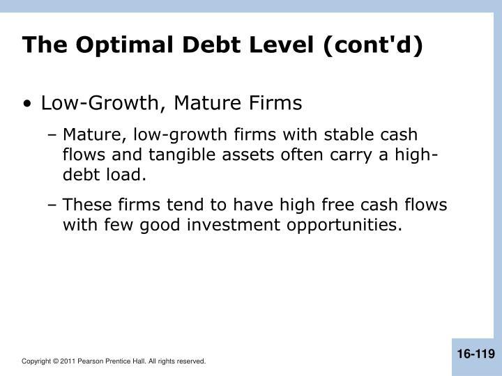 The Optimal Debt Level (cont'd)