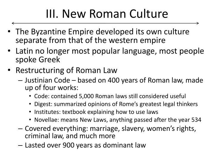 III. New Roman Culture