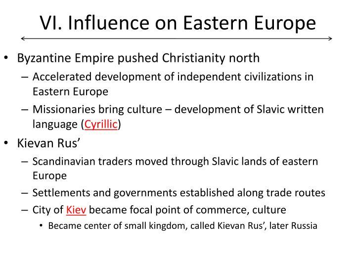 VI. Influence on Eastern Europe
