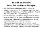 family branding mars bar ice cream example