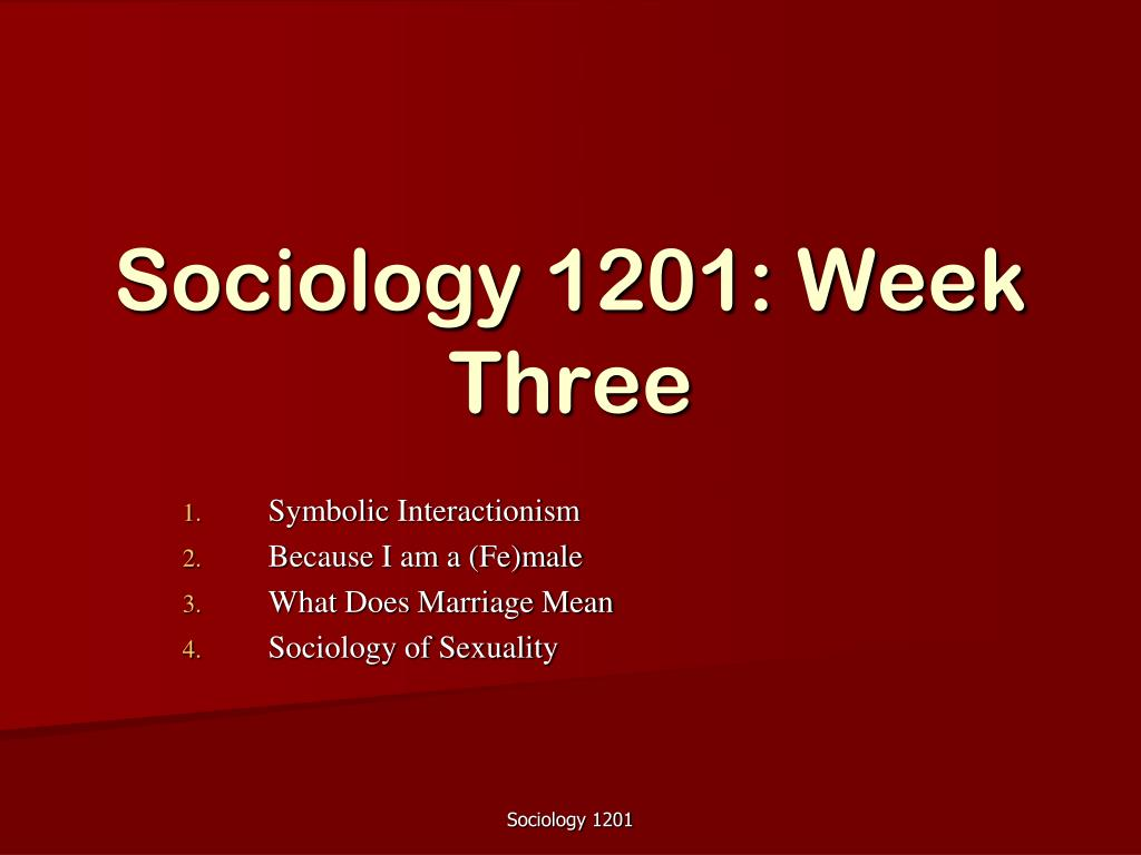 Ppt Sociology 1201 Week Three Powerpoint Presentation Id1729340