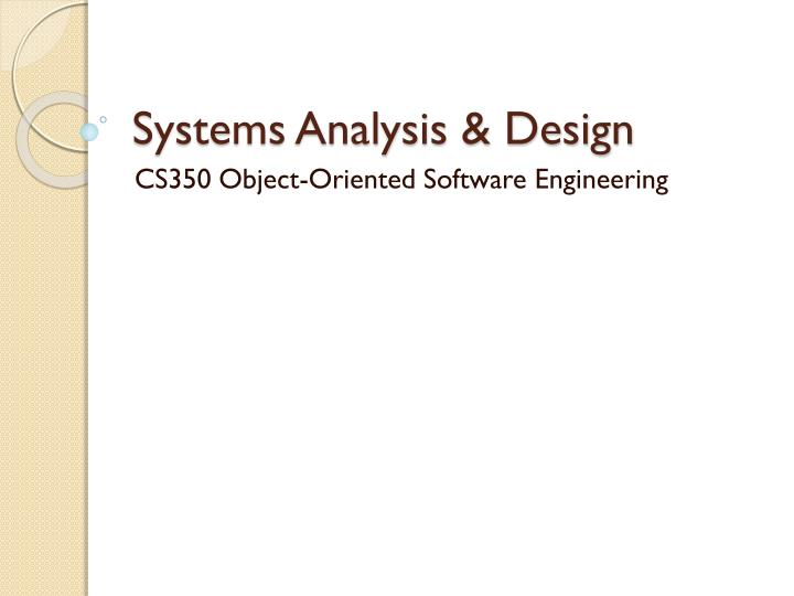 Ppt Systems Analysis Design Powerpoint Presentation Free Download Id 1729486