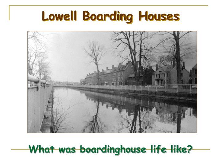 Lowell Boarding Houses