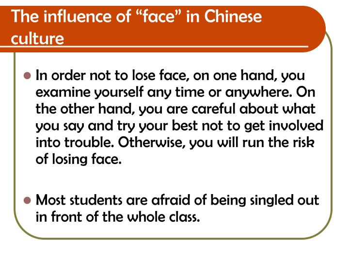 "The influence of ""face"" in Chinese culture"