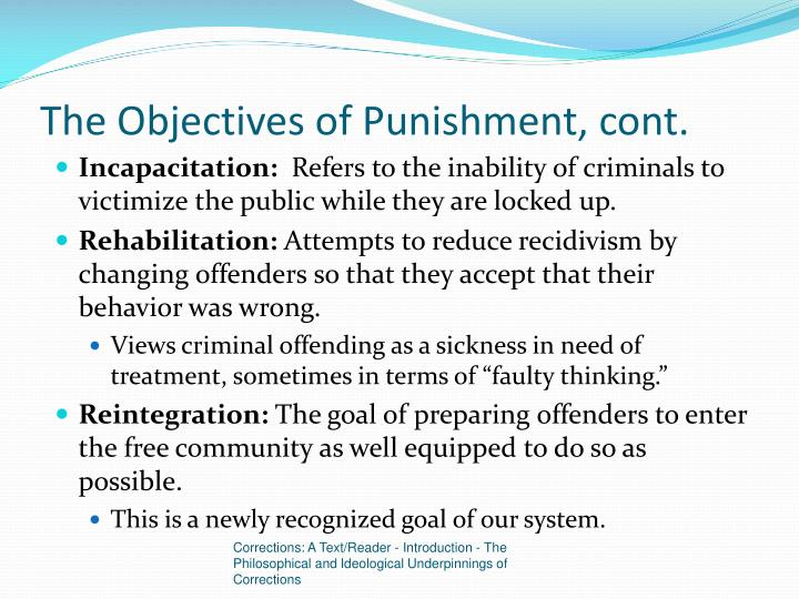 objectives of punishment essay Free essay: the different aims of sentencing there are a analyzes the principal objectives of punishment within the different aims of sentencing essay.