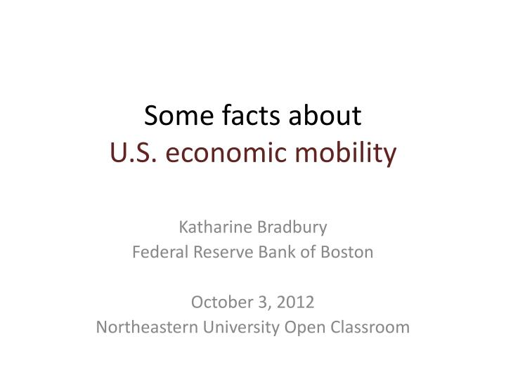 some facts about u s economic mobility n.