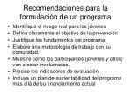 recomendaciones para la formulaci n de un programa